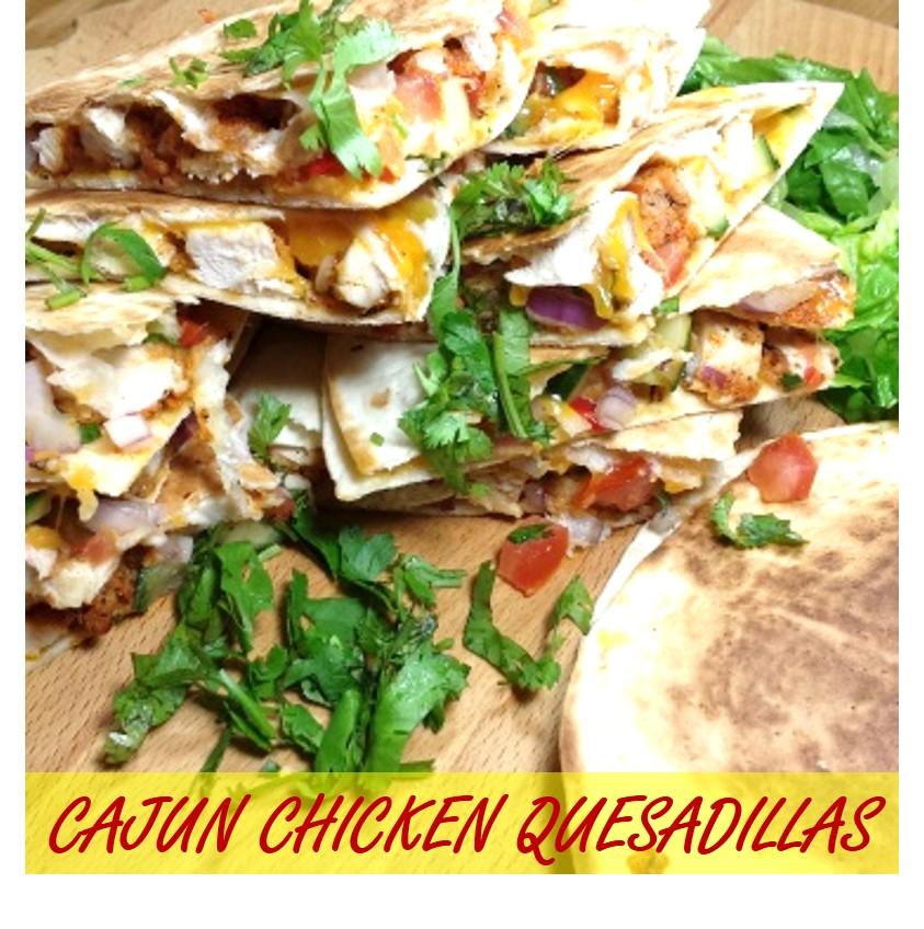 Cajun Chicken Quesadillas